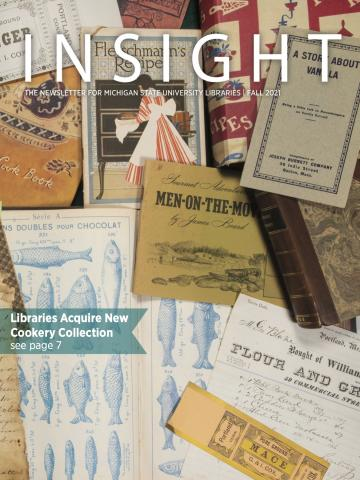 Cover of the Fall 2021 issue of INSIGHT, the newsletter for MSU Libraries